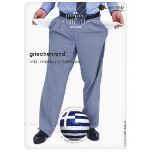 Plakat Griechenland inkl Mehrwertsteuer Mann pleite