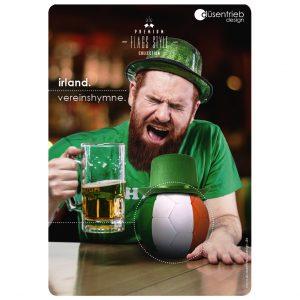 Plakat Irland Vereinshymne Ire mit Länderball