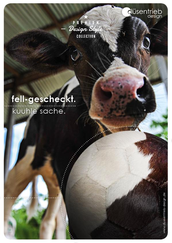 Plakat Kuh kuuhle Sache Fellball gescheckt