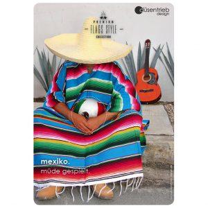 Plakat Mexiko müde gespielt Mexikaner mit Sombrero und Länderball