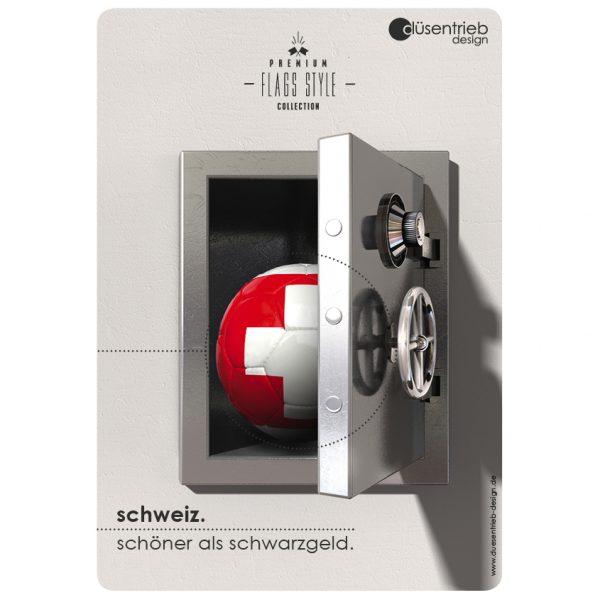 Plakat Schweiz Schöner als Schwarzgeld Länderball Schweiz in Tresor