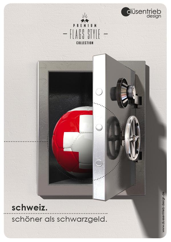Plakat Schweiz schöner als Schwarzgeld Länderball im Tresor