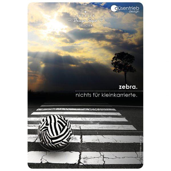 Plakat Zebra Nichts für Kleinkarierte Zebastreifen